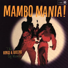 Mambo Mania The Kings and Queens