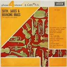 Ted Heath Satin Saxes Bouncing Brass