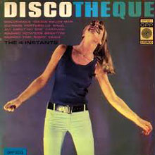 Discotheque The Four Instants